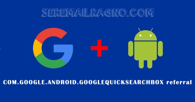google.android.googlequicksearchbox-referral